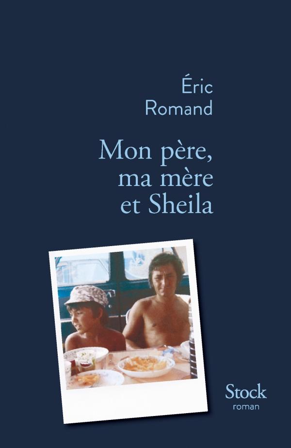 Mon père, ma Mère et Sheila : romanprometteur